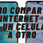 Como Compartir Internet de Un Celular a Otro