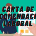 Como Hacer una Carta de Recomendación Laboral
