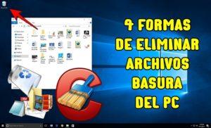 C贸mo Eliminar Archivos Temporales, Basura e Innecesarios del PC