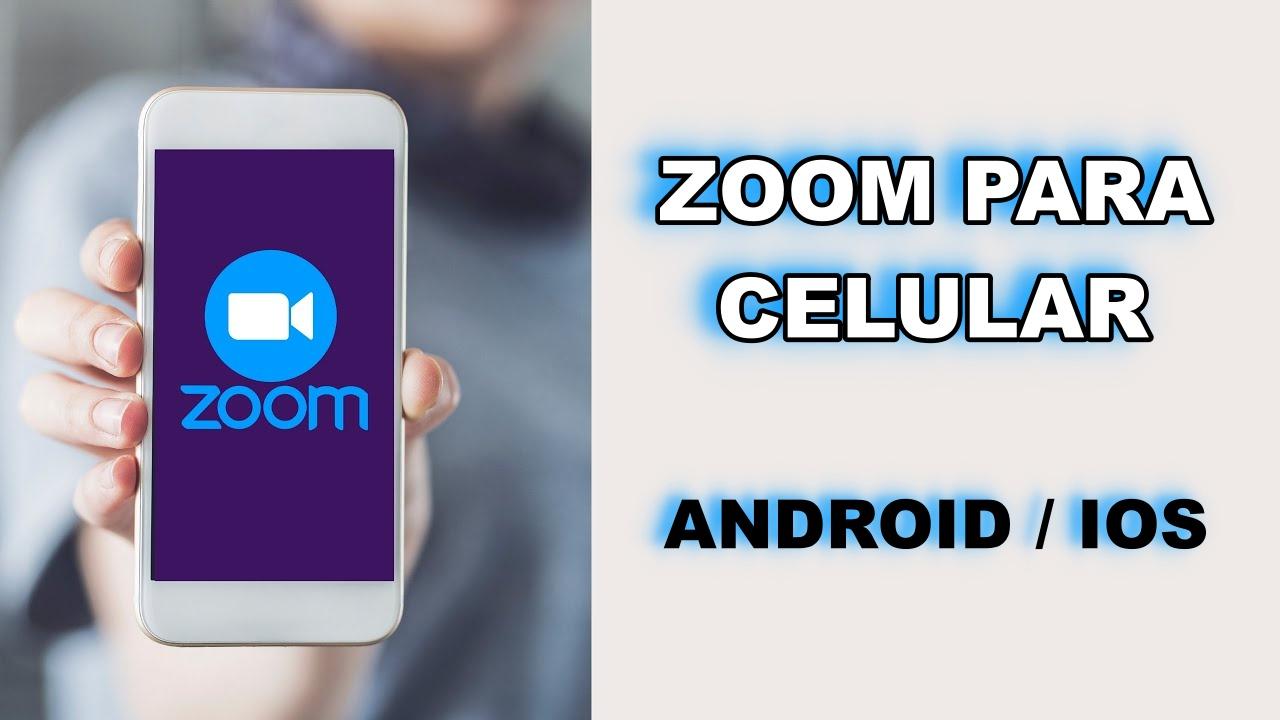 Zoom para Celular